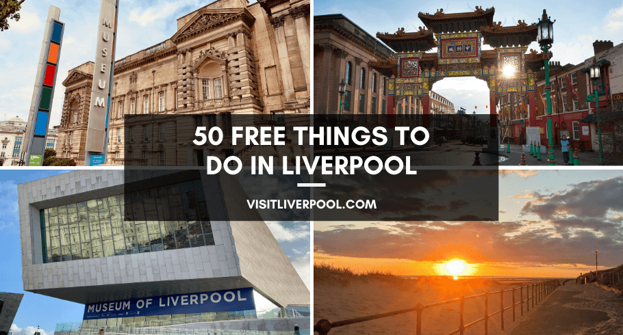 50 free things to do blog header featuring The World Museum, Museum of Liverpool, Chinatown and Crosby beach