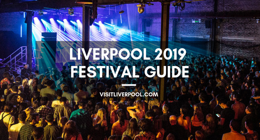 Liverpool 2019 Music Festival Guide 🎵 - Visit Liverpool