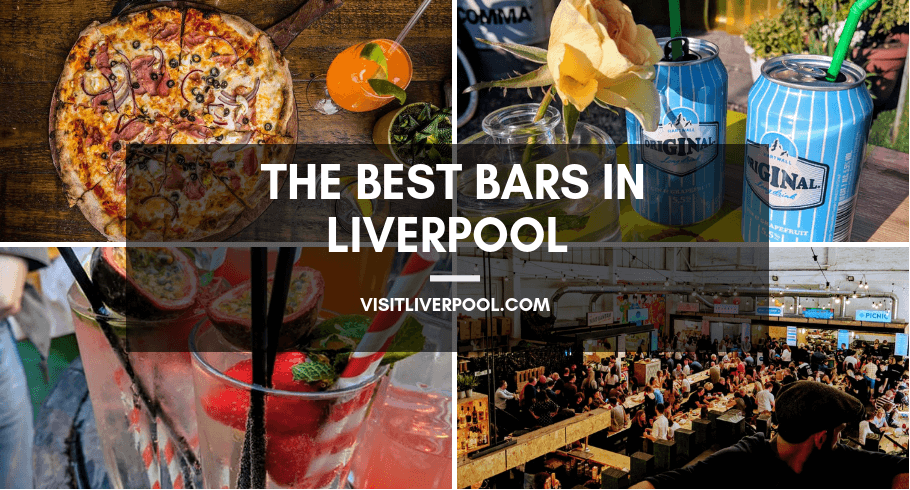 The Best Bars In Liverpool Visit Liverpool