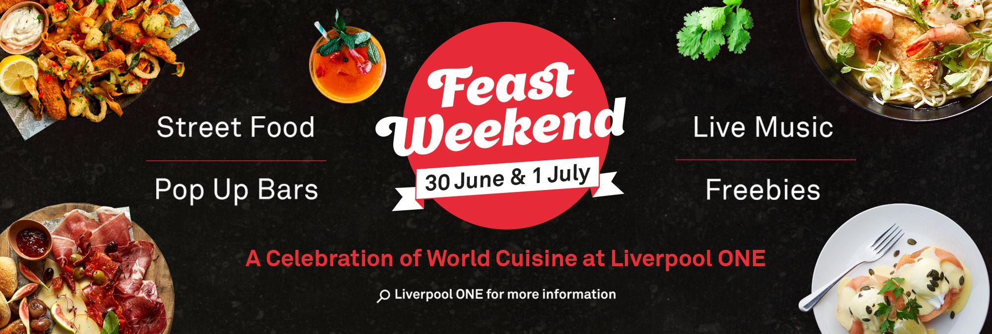 Feast Weekend at Liverpool ONE