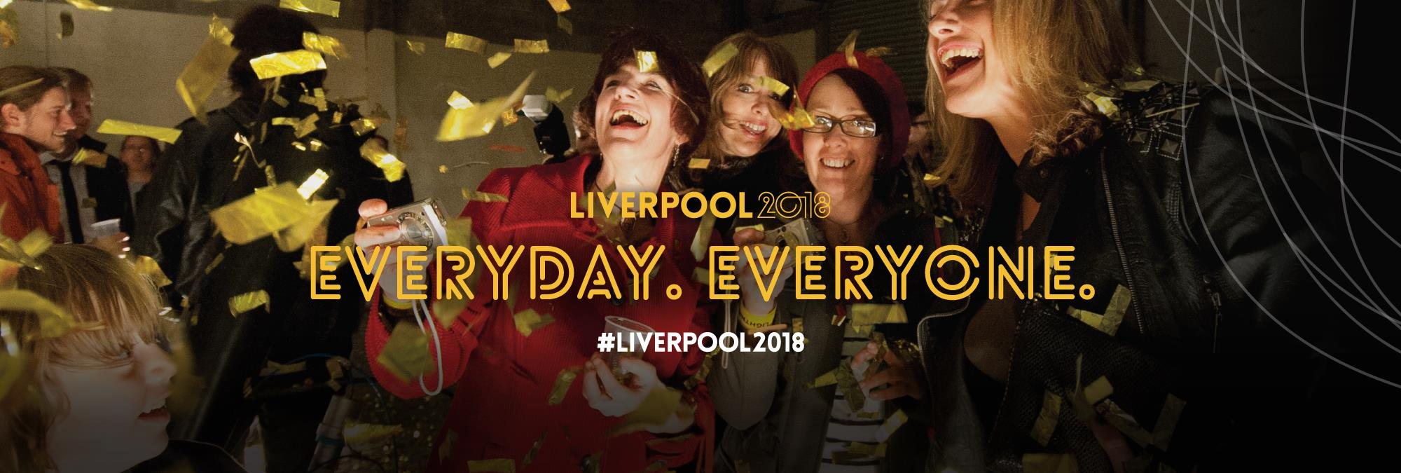 Liverpool 2018. Everyday. Everyone.
