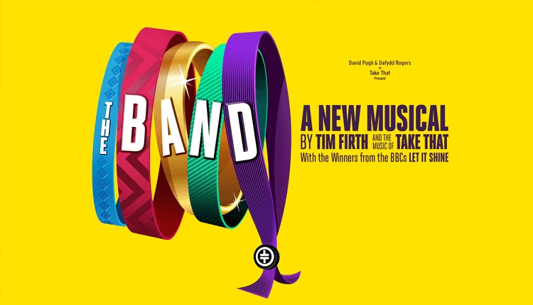 The Band, a brand new musical based on Take That, will come to Liverpool Empire.